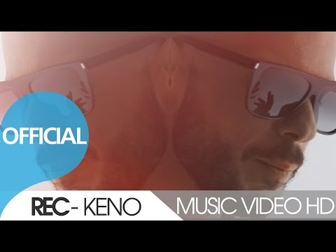 REC - KENO / ΚΕΝΟ | OFFICIAL VIDEO CLIP