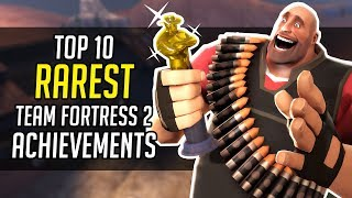Top 10 Rarest TF2 Achievements!