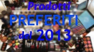 PRODOTTI PREFERITI DEL 2013 Thumbnail
