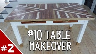 $10 Dollar Table Makeover - Part 2 Of 2