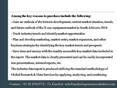 2018   Report On X Ray Equipment Market In South Africa    Marke