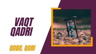 Qobil Qori - Vaqt Qadri