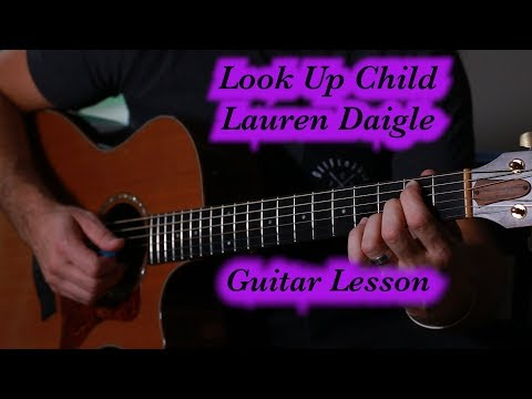 Look Up Child--Lauren Daigle---Beginner Guitar Lesson