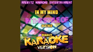 In My Mind (In the Style of Heather Headley) (Karaoke Version)