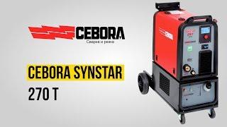 Cebora Synstar 270 T | Обзор и демонстрация