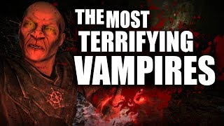 Skyrim - Top 5 Most TERRIFYING Vampires - Elder Scrolls Lore