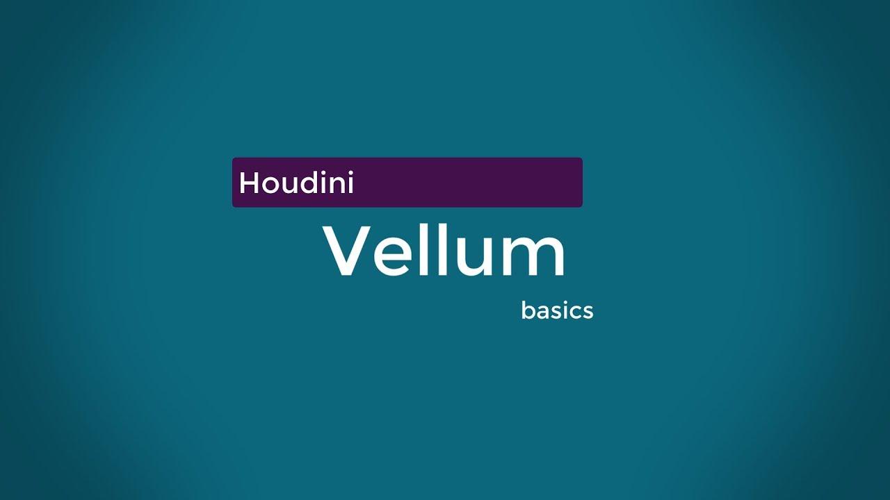 Houdini 17 - Intro to vellum