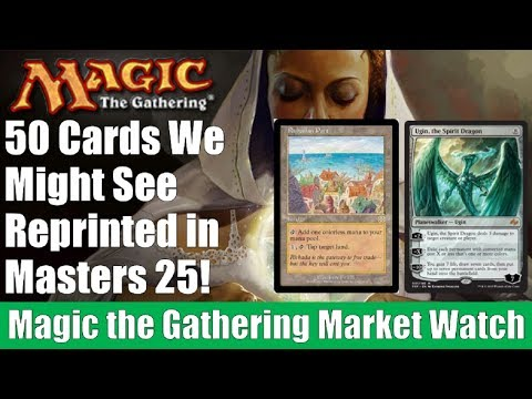50 MTG Cards We Might See Reprinted in Masters 25