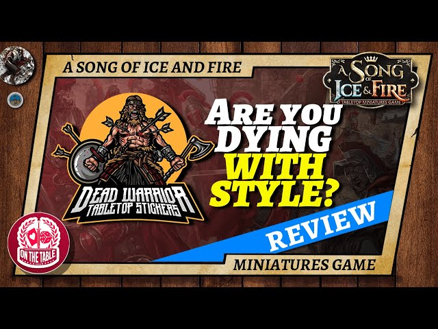Are you dying with style? Dead Warrior Tabletop Stickers for ASOIAF TMG