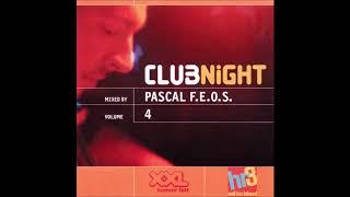 Pascal F.E.O.S. | hr3 & XXL Clubnight Volume 4 (2001)