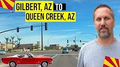 Gilbert, Arizona to Queen Creek, Arizona (Tour)   Moving / Living in Phoenix, Arizona Suburbs