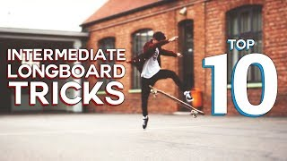 10 EASY TO LEARN LONGBOARD TRICKS (intermediate)