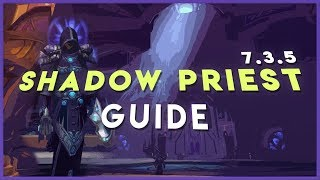 Shadow Priest Guide: Patch 7.3.2/7.3.5 (PvE | Legion)
