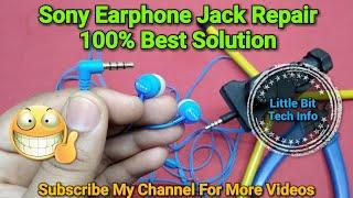 Sony Earphone Jack Repair | One Side Earbud Not Working Solved