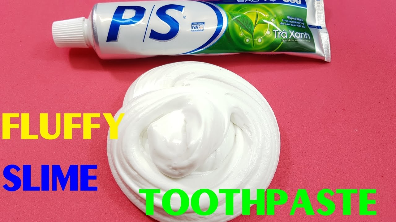 Fluffy Slime With Toothpaste!! Diy Slime Fluffy Without Borax Or Liquid  Starch Or Shampoo