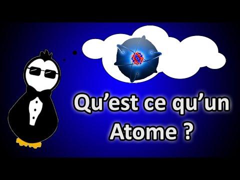 Qu&39;est ce qu&39;un Atome ?