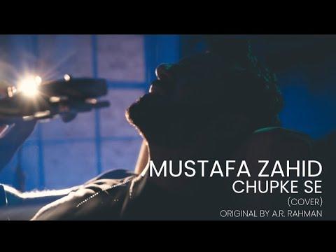 Download Chupke Se - Mustafa Zahid   Unplugged   Saathiya   A.R. Rahman