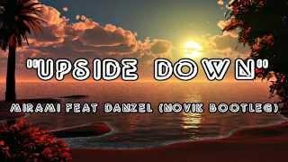 Скачать Upside Down Mirami Feat Danzel Novik Bootleg Audio
