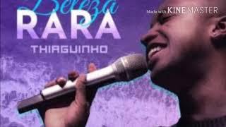 Baixar Thiaguinho - Beleza Rara (áudio da trilha sonora de Segundo Sol)