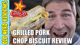 Carl's Jr Grilled Pork Chop Biscuit Review - Special Bonus Review