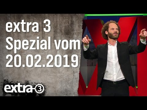 Extra 3 Spezial: Der reale Irrsinn XXL vom 20.02.2019 | extra 3 | NDR