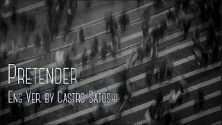 【英語で】Pretender - official髭男dism / by Castro Satoshi