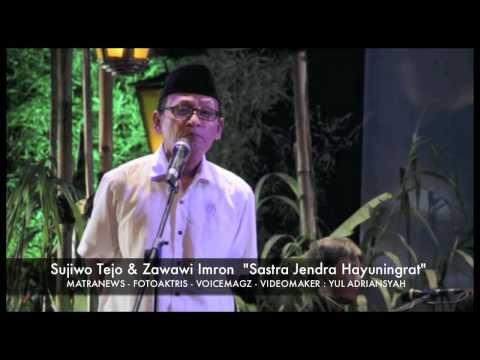 """Sujiwo Tejo & Zawawi Imron """"Sastra Jendra Hayuningrat"""""""