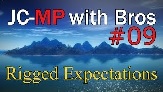 """JC-MP with Bros: 09 - """"Rigged Expectations"""""""