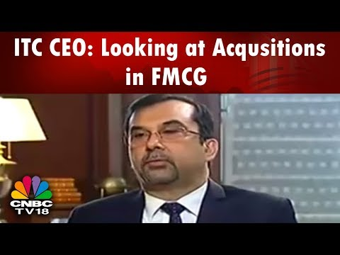 ITC CEO: Looking at Acqusitions in FMCG | CNBC TV18
