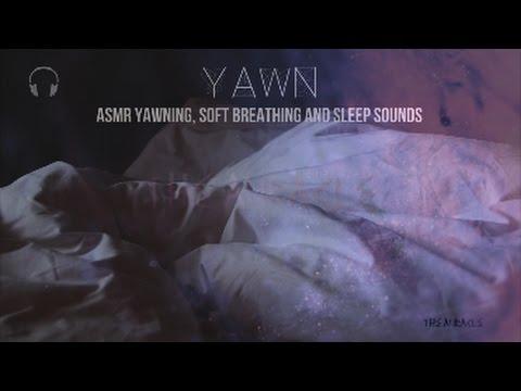 [ASMR] ★ Yawning, soft Breathing & Sleep sounds ★ [binaural] [mouth sounds]