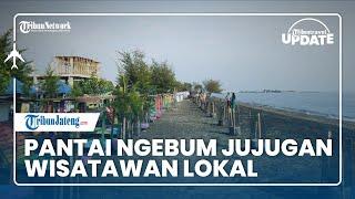 🔴TRIBUN TRAVEL UPDATE: Suasana Pantai Ngebum Jujugan Wisatawan Lokal Kendal