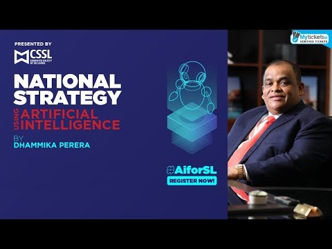 National Strategy using Artificial Intelligence by Dhammika Perera