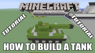 Minecraft Xbox Edition Tutorial How To Build A Tank