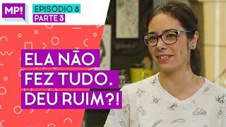ELA TERMINOU O QUE COMEÇOU?! Este episódio #VAIDARPOLEMICA (EP 05 PARTE 03)