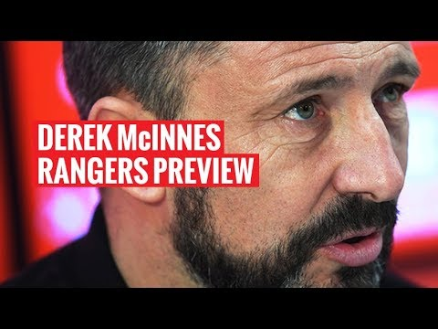 Derek McInnes previews first of two Rangers matches this week