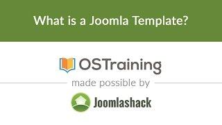 Joomla Beginner Class, Lesson 33: What is a Joomla Template?