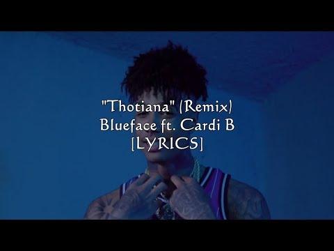 Download Blueface - Thotiana (Remix) ft. Cardi B (Lyrics)