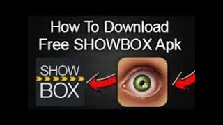 Showbox APK Download Latest Version 2018
