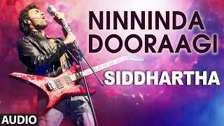 Download Hindi Video Songs - Ninninda Dooraagi Full Audio Song || Siddhartha || Vinay Rajkumar, Apoorva Arora