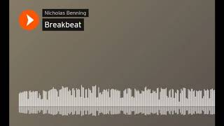 Nicholas Benning Breakbeat mix