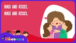 Hugs and Kisses Song | Hugs and Kisses for Mommy | Kids Songs | The Kiboomers