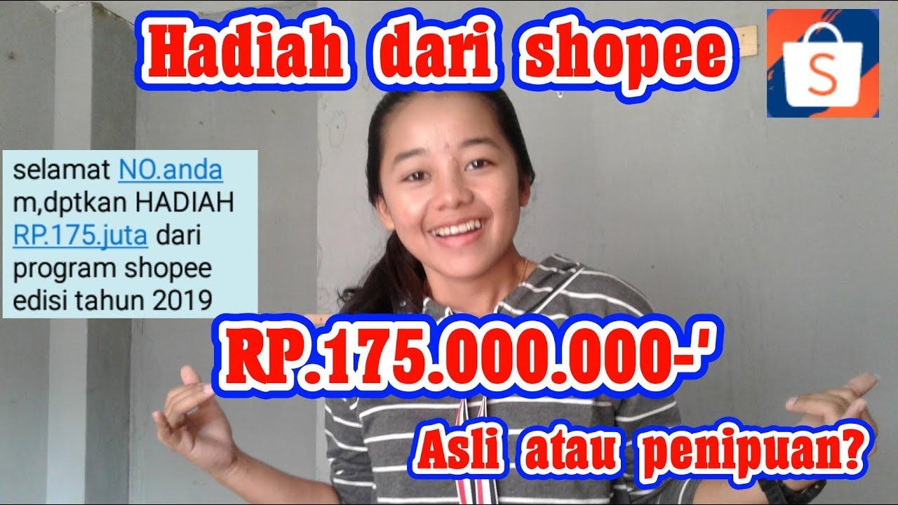 Dapat Hadiah Rp 175 000 000 Dari Shopee Asli Atau Palsu Youtube