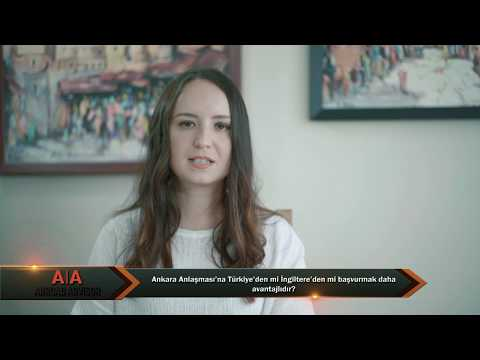 Ankara Anlaşması'na Türkiye'den mi İngiltere'den mi başvurmak daha avantajlıdır? - Abroad Advisor