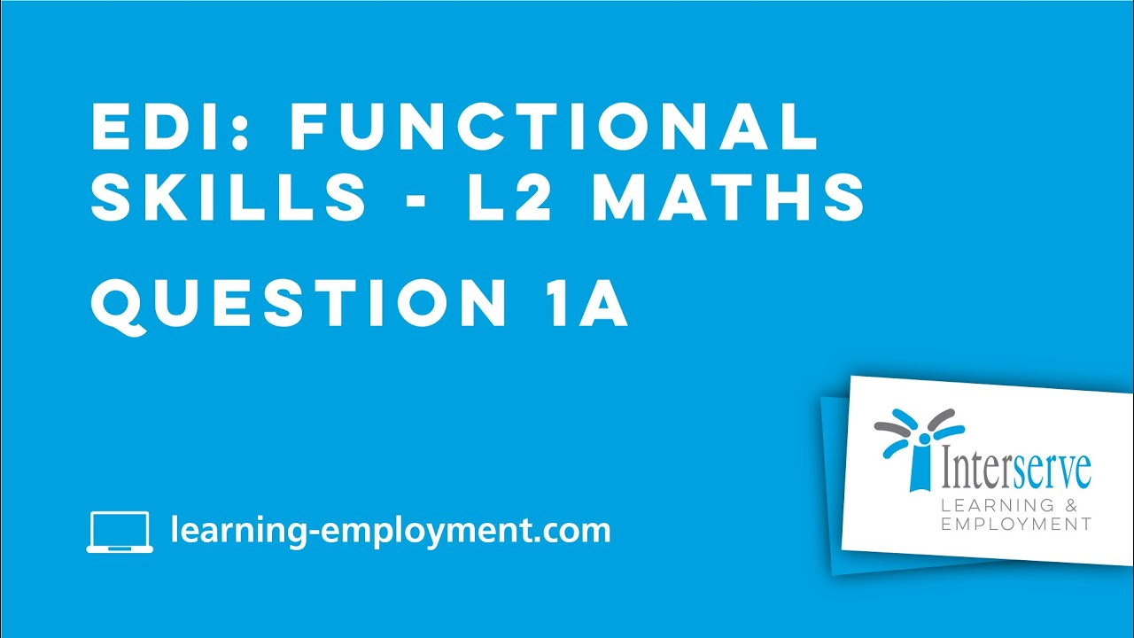 EDI Functional Skills - L2 Maths Question 1A - YouTube