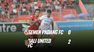 [pekan 30] Cuplikan Pertandingan Semen Padang Fc Vs Bali United Fc, 2 Desember 2019