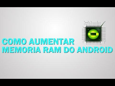 Como aumentar a memoria RAM do Android