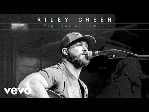 Riley Green - In Love By Now (Audio)