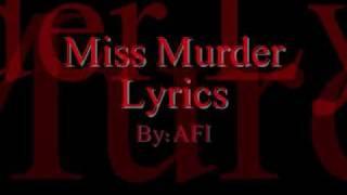 Video Miss Murder Lyrics by AFI download MP3, 3GP, MP4, WEBM, AVI, FLV Juli 2018