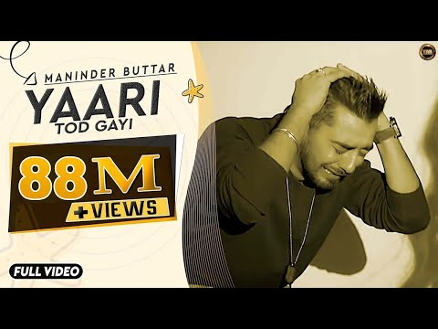 Maninder Buttar | Yaari (Official Song)...