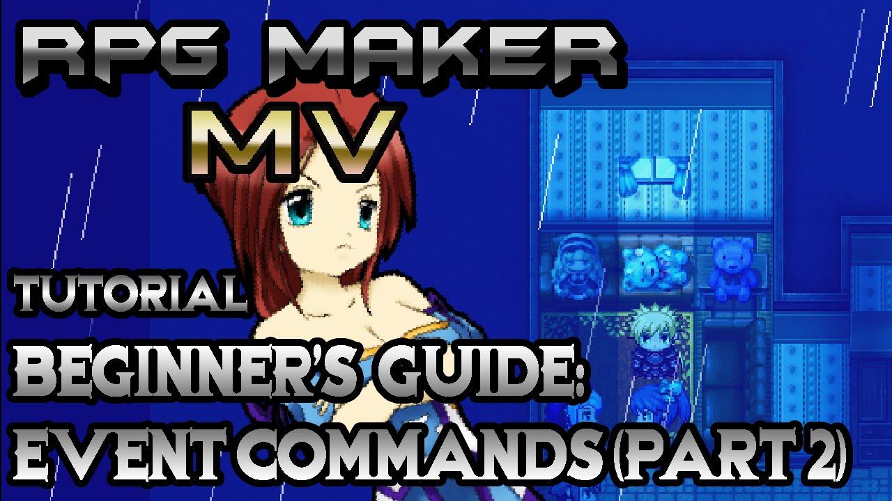 RPG Maker MV Tutorial: Beginner's Guide! Step-by-Step Event Commands! (Part  2)